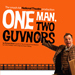 Read More - One Man, Two Guvnors to close 1 March 2014